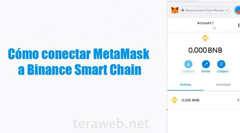 Cómo conectar MetaMask a Binance Smart Chain