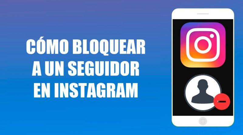 Cómo bloquear a un seguidor en Instagram