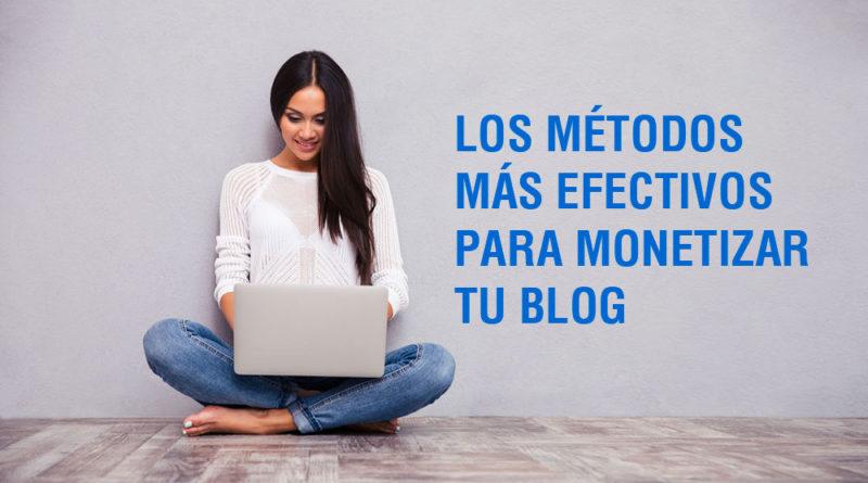 Los métodos más efectivos para monetizar tu Blog (2018)